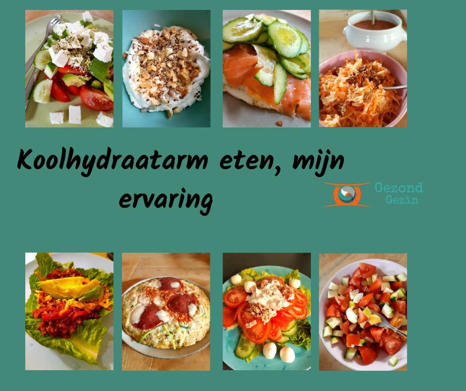 Koolhydraatarm eten, mijn ervaring
