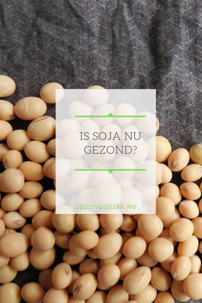 sojabonen met de tekst is soja gezond
