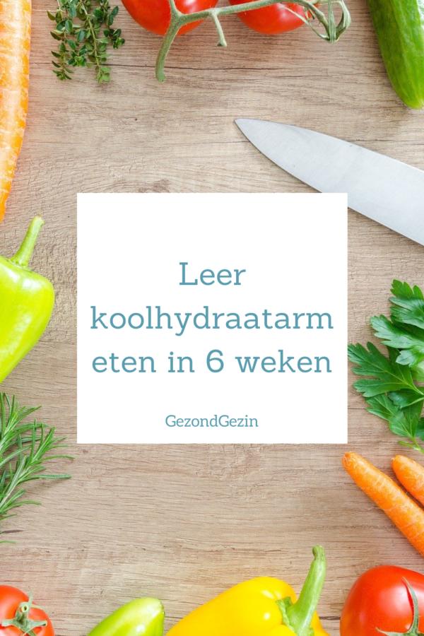 Leer koolhydraatarm eten in 6 weken