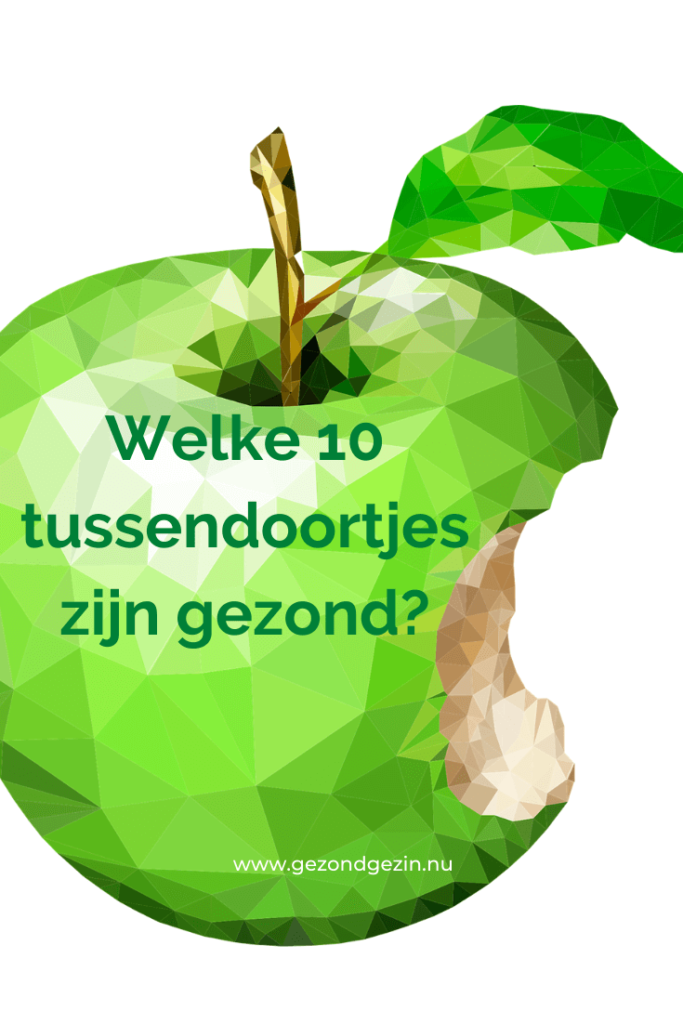 een appel met de tekst welke 10 tussendoortjes zijn gezond?