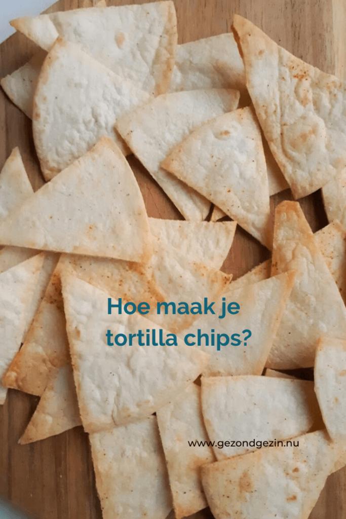 hoe maak je zelf je tortilla chips