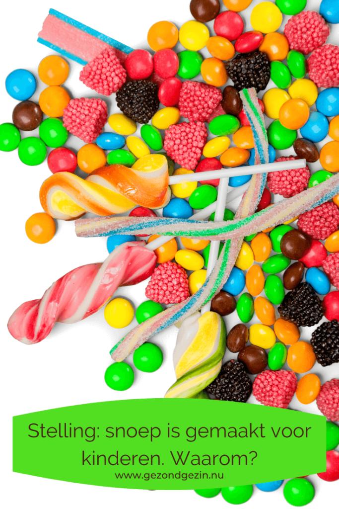 Stelling snoep is gemaakt voor kinderen Waarom?